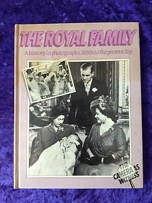 The Royal Family - A History In Photographs, 1850's To The Present Day • 15.99£