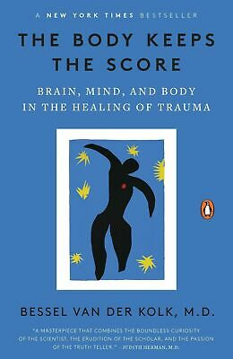 $15.99 • Buy The Body Keeps The Score: Brain, Mind And Body In The Healing Of..(0143127748)