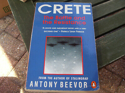 Crete: The Battle And The Resistance By Antony Beevor (Paperback, 1992) • 3.25£