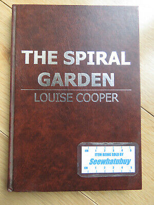 The Spiral Garden (Hardcover) Louise Cooper (Author), Clive Sandall (Illustrator • 11.99£