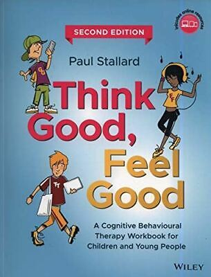 Think Good, Feel Good: A Cognitive Behavioural Therapy Workbook For Children And • 28.03£