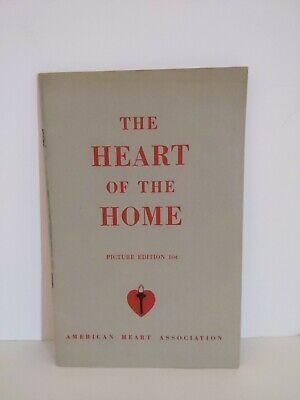 £7.15 • Buy American Heart Association The Heart Of The Home Picture Edition Housewife 1950s