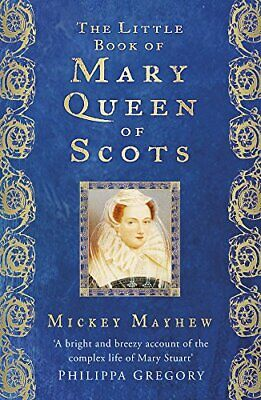 The Little Book Of Mary  Queen Of Scots New Hardcover Book • 9.92£