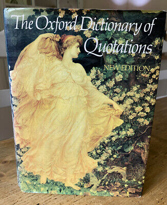 The Oxford Dictionary Of Quotations New Edition 1981 Hardback Book • 3.95£