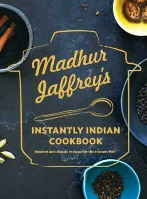 £12.33 • Buy Madhur Jaffrey's Instantly Indian Cookbook: Modern And Classic (0525655794)
