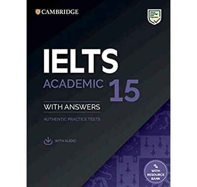 Cambridge IELTS 15 Academic With Answers And CD • 10.66£