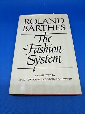 AU20.39 • Buy Roland Barthes The Fashion System HC Hill & Wang 1983 DC