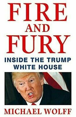 AU38 • Buy Fire And Fury - Inside The Trump Whitehouse By Michael Wolff Hardcover Like New
