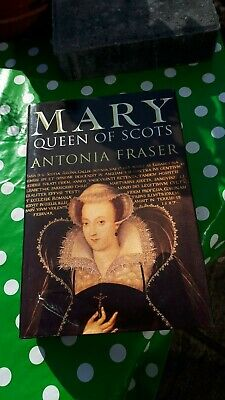 Mary Queen Of Scots By Antonia Fraser Hardback Book • 3£