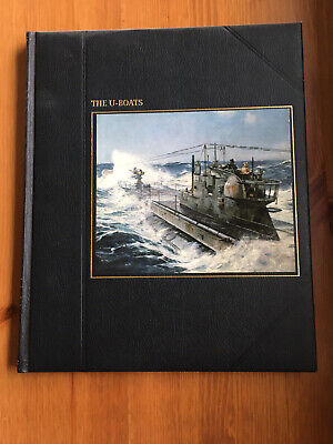 The U-Boats. A Time Life Book From The Seafarers Collection • 7.50£