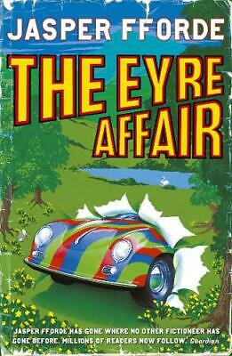 The Eyre Affair (Thursday Next), Jasper Fforde, New Book • 6.24£