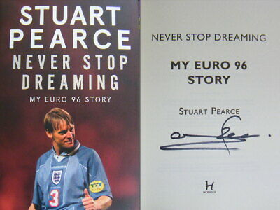 £19.95 • Buy Signed Book Never Stop Dreaming By Stuart Pearce Hardback 2020 1st Edition