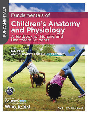 Fundamentals Of Children's Anatomy And Physiology: A Textbook For Nursing And... • 8.40£
