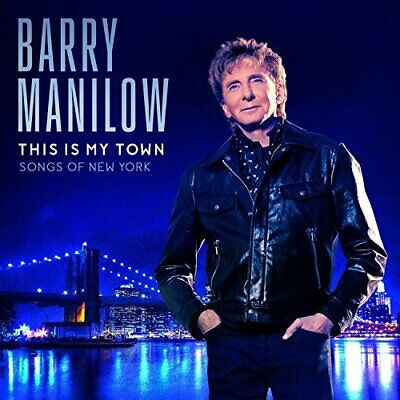 This Is My Town - Songs Of New York [Audio CD] Barry Manilow • 2.39£