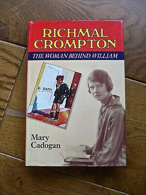 Richmal Crompton  The Woman Behind William   Hardbound,1986,Mary Cadogan • 8£