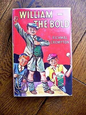 William The Bold, Richmal Crompton,1958, Vg Dust Jacket • 10£