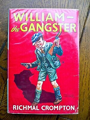 William The Gangster, Richmal Crompton,1965, Ex Library. Vg Dust Jacket • 5£