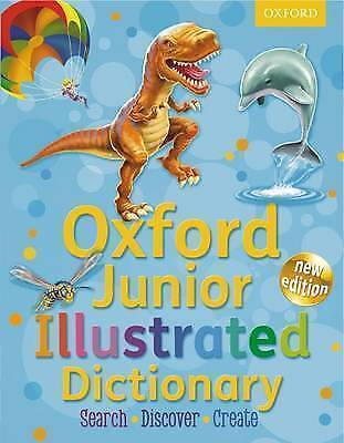 Oxford Junior Illustrated Dictionary 2012 By Oxford Dictionaries Paperback Book • 2£