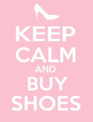 187295 KEEP CALM AND BUY SHOES PRINT CARRY ON FUNNY Decor Wall POSTER Print UK • 10.36£