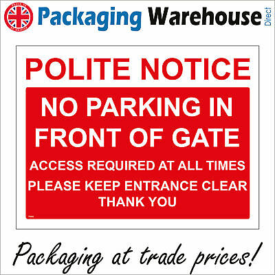 Tr446 Polite Notice No Parking In Front Of Gate Sign Drive Block Area Workplace • 5.78£