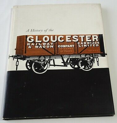 A History Of The Gloucester Railway Carriage & Wagon Company  • 11.50£