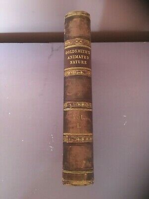 £125 • Buy 1855 A History Of The Earth And Animated Nature By Oliver Goldsmith Vol.1