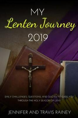AU11.77 • Buy My Lenten Journey 2019: Daily Challenges, Questions, And Quotes To Guide You...