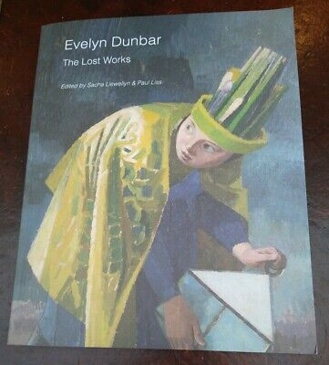 Evelyn Dunbar. The Lost Works. Am Exhibition Catalogue. Pallant House... • 17.99£