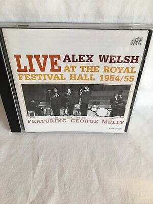 ALEX WELSH - LIVE AT THE ROYAL FESTIVAL HALL 1954/55 Featuring George Melly • 2£