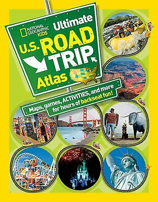 National Geographic Kids Ultimate U. S. Road Trip Atlas : Maps, Games,-ExLibrary • 3.90£
