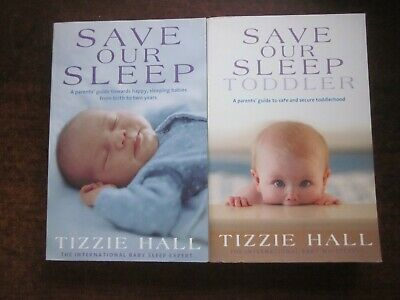 AU26 • Buy SAVE OUR SLEEP & TODDLER By Tizzie Hall Parenting X 2 Baby Books Softcover