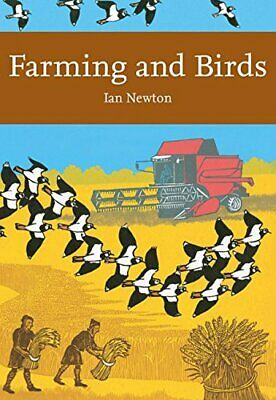 Farming And Birds (Collins New Naturalist Library  Book 135) New Paperback Book • 26.88£