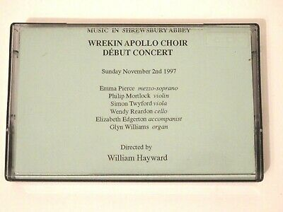 Wrekin Apollo Choir Debut Concert Cassette Tape 1997 William Hayward • 4.99£