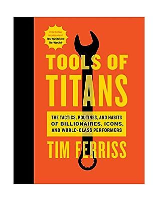 AU29.72 • Buy Tools Of Titans: The Tactics, Routines, And Habits Of Billionaires, Icons, An...