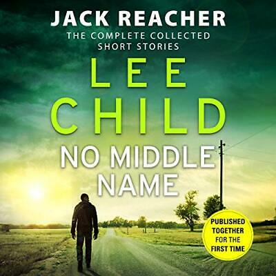 No Middle Name: The Complete Collected Jack Reacher Stories (J New Audio CD Book • 17.96£
