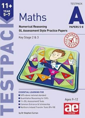 11+ Maths Year 5-7 Testpack A Papers 5-8: Numerical Reasoning New Paperback Book • 12.44£