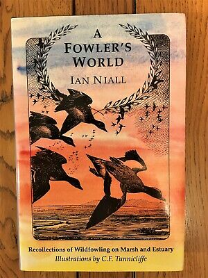 A Fowlers World By Ian Niall • 12£