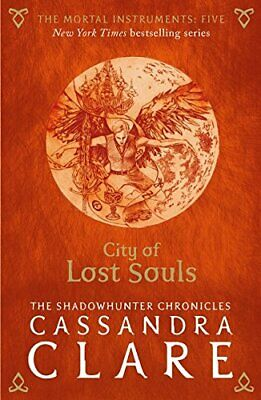 The Mortal Instruments 5: City Of Lost Souls New Paperback Book • 10.65£