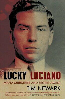 Lucky Luciano: Mafia Murderer And Secret Agent New Paperback Book • 12.69£