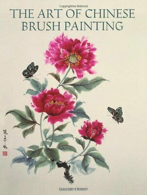 The Art Of Chinese Brush Painting New Paperback Book • 22.38£