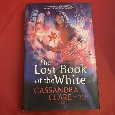 £37.97 • Buy The Lost Book Of White (Eldest Curses) Cassandra Clare -  Signed 1st/1st HB NEW