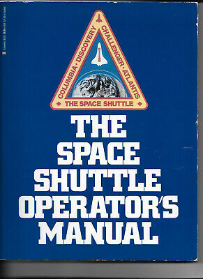 Book The Space Shuttle Operator's Manual * Columbia * Discovery * Challenger *  • 9.29£