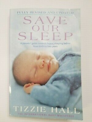AU16 • Buy SAVE OUR SLEEP By Tizzie Hall (2010) - Birth To Two - Baby Sleeping - Babies