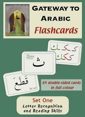 Gateway To Arabic: Gateway To Arabic Flashcards 1: Letter Recognition And Readi • 11.85£