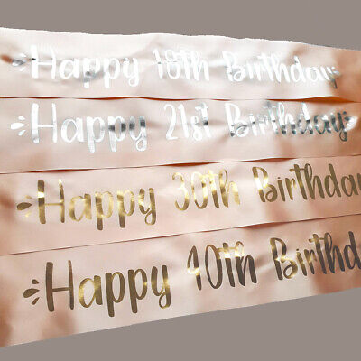 £3.95 • Buy Personalised Happy Birthday Rose Gold Sash 16th 21st 30th 40th 50th Gold Silver