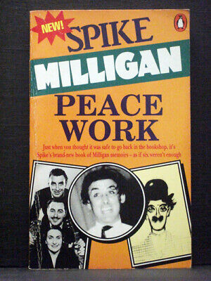Peace Work By Spike Milligan • 3.99£