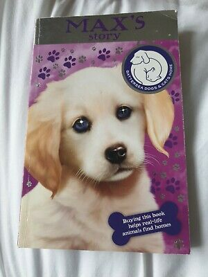 Battersea Dogs & Cats Home: Max's Story. Story Book For Children.  • 1£