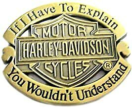 HARLEY DAVIDSON MOTORCYCLES, IF I HAVE TO EXPLAIN   Metal Enamel Pin Badge • 3.95£