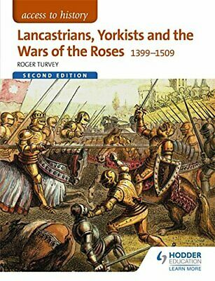 Access To History: Lancastrians, Yorkists And The Wars Of The Roses, 1399-1509 • 24.51£