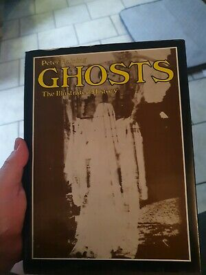 Ghosts: The Illustrated History By Haining, Peter Hardback Book The Cheap Fast • 3.50£
